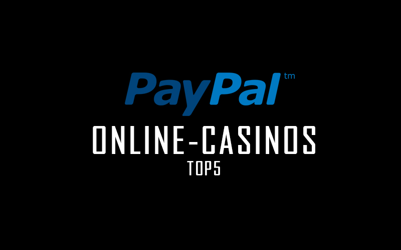 paypal online casino welches online casino